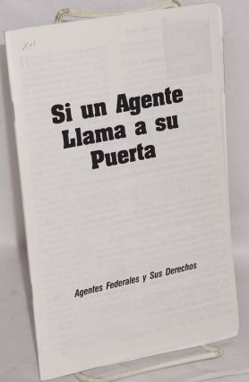 If an agent knocks: Federal Invesitgators and your rights [Si un Agente llama a su puerta]