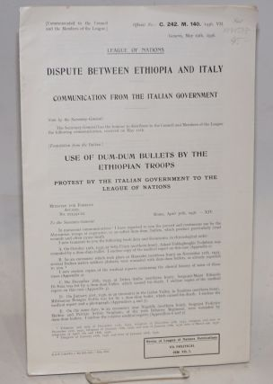 League of Nations, Dispute between Ethiopia and Italy: Communication from the Italian Government;...