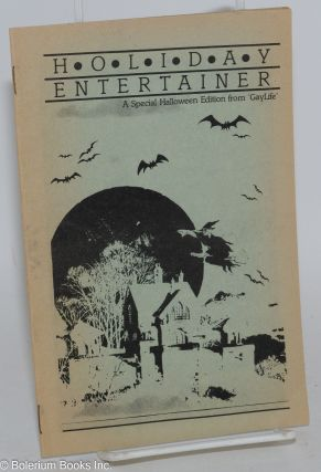 Holiday entertainer: a special Halloween edition from GayLife; October 27, 1983. Chuck Renslow,...