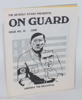 The Beverly Stash presents: On Guard. Issue no. 10