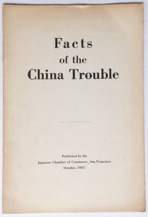 Facts of the China trouble