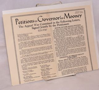 Petitions to Governor for Mooney. The appeal was contained in the following letters, signed jointly by the petitioners
