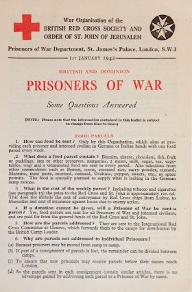 British and dominion prisoners of war: some questions answered. Joint War Committee of the...