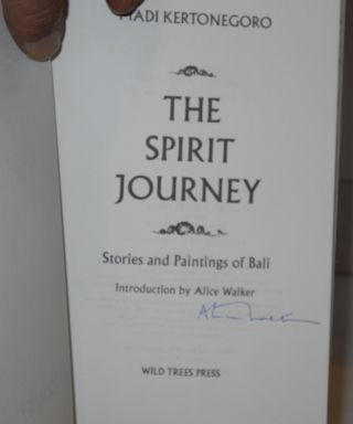 The spirit journey; stories and paintings of Bali; introduction by Alice Walker