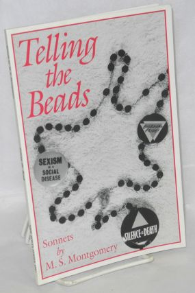 Telling the beads; sonnets. M. S. Montgomery