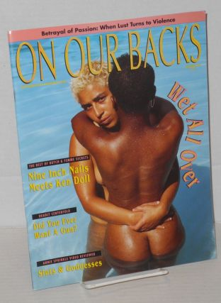 On Our Backs; entertainment for the adventurous lesbian vol. 8, #6, July/Aug 1992; Betrayal of...