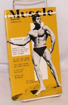 "Muscle Sculpture; ""highlighting the male physique"" vol. 3, no. 2, February 1960. Barton R...."
