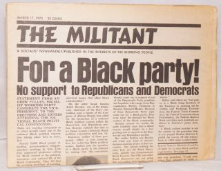 """The Militant (March 17, 1972). Cover story: """"For a Black Party! No support to Republicans and Democrats"""""""
