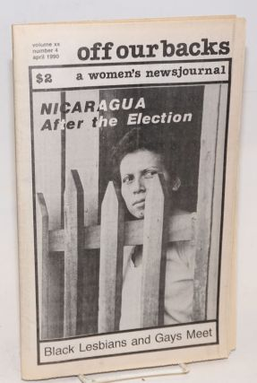Off Our Backs: a women's news journal; vol. 20, #4, April 1990; Nicaragua after the election