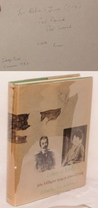 Letters to Molly: John Millington Synge to Maire O'Neill 1906-1909. Anne Saddlemyer, John...