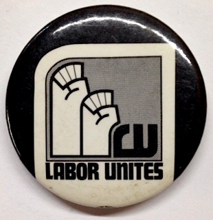 Labor Unites [pinback button