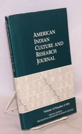 The Political Geography of Indian Country; Special Edition, American Indian Culture and Research...