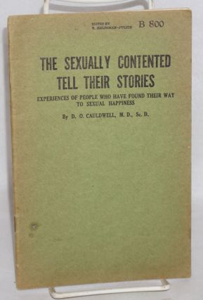 The sexually contented tell their stories: experiences of people who have found their way to...