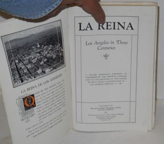 La Reina Los Angeles in Three Centuries