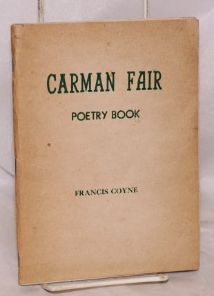 Carman Fair: poetry book. Francis Coyne
