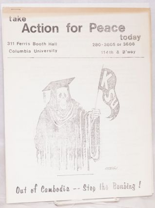 Action for Peace [two issues of the student protest newsletter, issued after the Kent State...