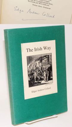 The Irish Way; The History of the Irish Protestant Benevolent Society. Edgar Andrew Collard