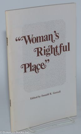 """Woman's rightful place."" Women in United Methodist history. Donald K. Gorrell"