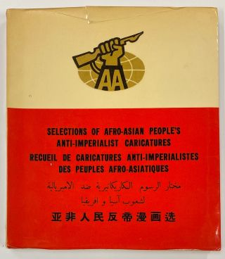 Selections of Afro-Asian people's anti-imperialist caricatures. Secretariat Afro-Asian Journalists' Association.