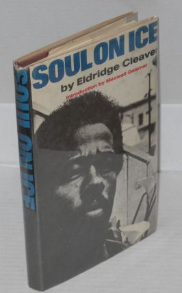 Soul on ice; with an introduction by Maxwell Geismar