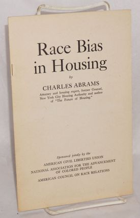 Race bias in housing. Charles Abrams