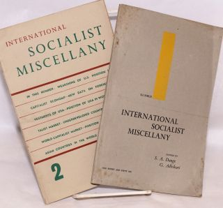 International Socialist Miscellany [Nos. 1 and 2]. Shripad Amrit Dange, Gangadhar M. Adhikari