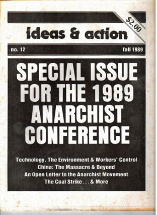 Ideas & action, no. 12, Fall 1989. Special issue for the 1989 anarchist conference