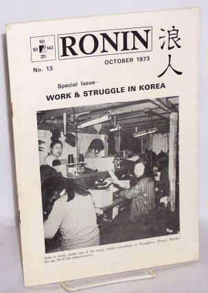 Ronin. No. 13 (October 1973). Special issue: work and struggle in Korea