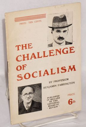 The Challenge of Socialism. Benjamin Farrington