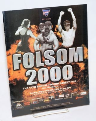 SMMILE presents the 17th annual Folsom Street Fair, San Francisco: Folsom 2000 [program] Sunday,...