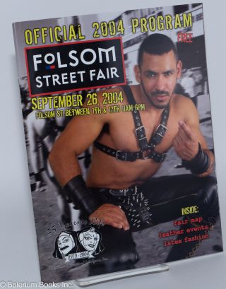 21st annual Folsom Street Fair, San Francisco: Official 2004 program Sunday, September 26th, 2004