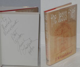 The Jesus Thief. J. R. Lankford, Jamilla Rhines