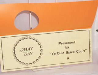 May Day for Mae: programme of entertainment presented by Ye Olde Spice Court