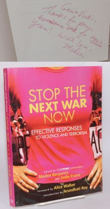 Stop the next war now: effective responses to violence and terrorism. Medea Benjamin, Jodie...