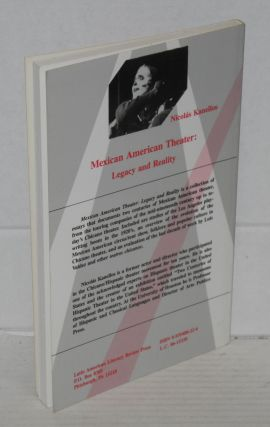 Mexican American theater: legacy and reality