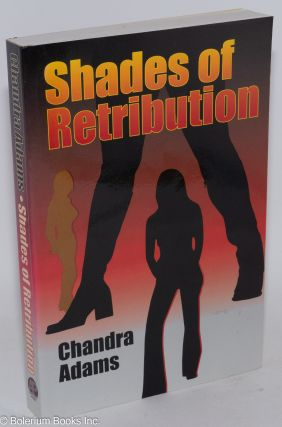 Shades of retribution. Chandra Adams