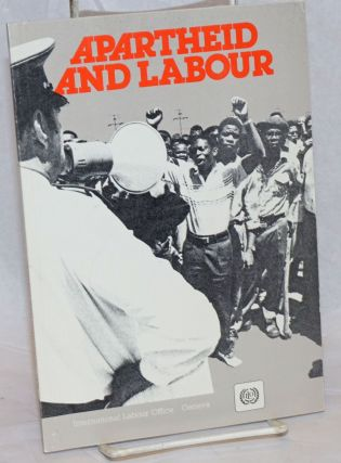 Apartheid and labour: a critical review of the effects of apartheid on labour matters in South...