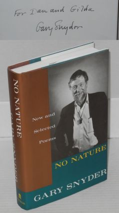No nature: new and selected poems. Gary Snyder