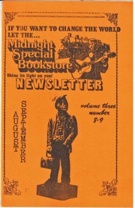 If you want to change the world, let the Midnight Special Bookstore shine its light on you! Newsletter vol. 3 no. 8-9 (Sept-Aug.