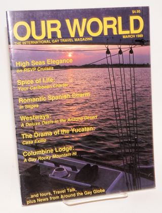Our World: the international gay travel magazine; vol. 1, #2, March 1989. Wayne Whiston