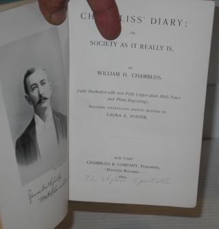 Chambliss' diary; or society as it really is fully illustrated with over fifty copper-plate half-tones and photo-engravings. including twenty-five society pictures by Laura E. Foster