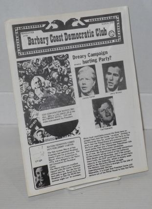 Newsletter of the Barbary Coast Democratic Club: March 1980. Rev. Ray Broshears, Paul D. Hardman
