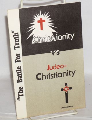 Christianity vs. Judeo-Christianity. Malcolm Ross