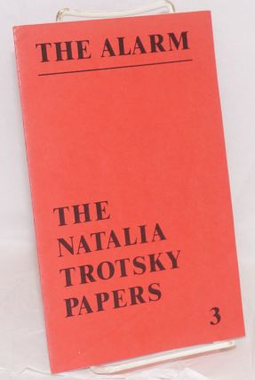 The Alarm, no. 3, June 1980. The Natalia Trotsky papers