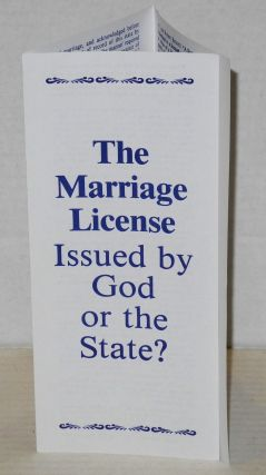 The marriage license: issued by God or the State?