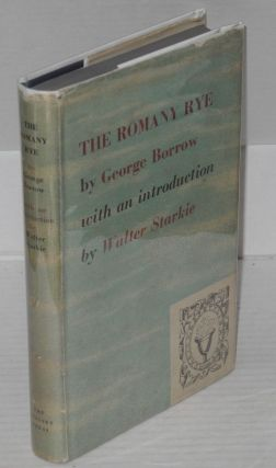 The Romany Rye. George Borrow, Walter Starkie.