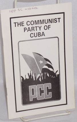 The Communist Party of Cuba. Cuba