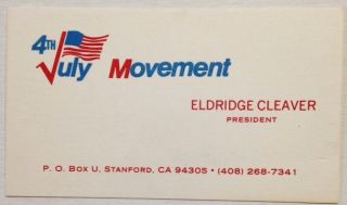 Personal business card as president of the July 4th Movement]. Eldridge Cleaver