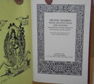 Mystic women, their ancient tales and legends recounted by a woman inmate of the Calcutta insane asylum with notes and commentaries by Jessica Amanda Salmonson