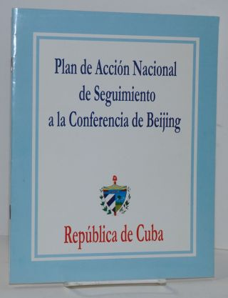 Plan de Accion Nacional de Seguimiento a la Conferencia de Beijing / National Action Plan of the...